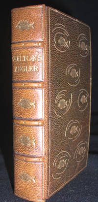The Complete Angler: or the Contemplative Man's Recreation by (Miniature Book) Walton, Izaak and Cotton, Charles - 1825.