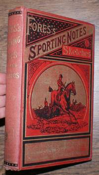 Fores's Sporting Notes & Sketches. A Quarterly Magazine Descriptive of British, Indian, Colonial and Foreign Sport. Volume XXIII (23) 1906