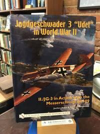 "Jagdgeschwader 3 ""Udet"" in World War II: II./JG 3 in Action with the Messerschmitt Bf 109 (Schiffer Military History Book)"