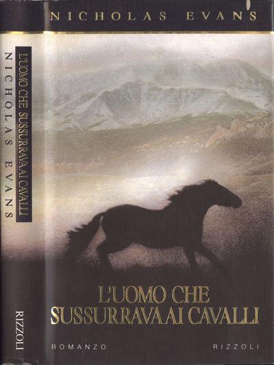 Vialibri L Uomo Che Sussurrava Ai Cavalli