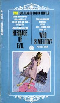 Heritage of Evil/Who Is Melody? by  Patricia  Joan Lockwood; Drew - Paperback - 1968 - from Kayleighbug Books and Biblio.com