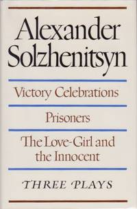 Victory Celebrations, Prisoners, The Love-Girl and the Innocent: Three Plays