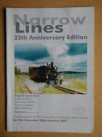 Narrow Lines. 25th Anniversary Edition. No. 150. December 2004/January 2005. The Magazine of the 7mm Narrow Gauge Association.