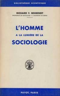L'homme a la lumiere de la sociologie
