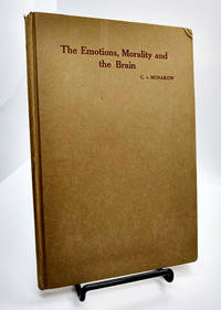 The Emotions, Morality and the Brain (Nervous and Mental Disease Monograph Series No. 39)