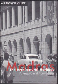 Madras the Architectural Heritage (An INTACH Guide)