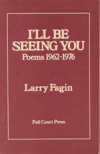 I'Ll be Seeing You Poems 1962-1976