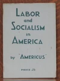 LABOR AND SOLCIALISM IN AMERICA