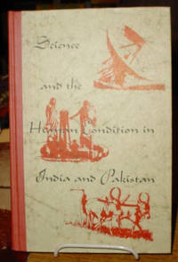Science and the Human Condition in India and Pakistan