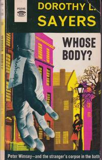 Whose Body? by  Dorothy L Sayers - Paperback - First Edition - from Grant Thiessen / BookIT Inc. (SKU: 850886)
