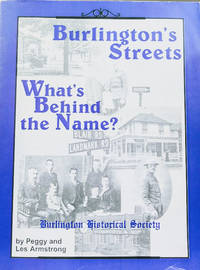 Burlington\'s Streets:  What\'s Behind the Name?