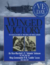 Winged Victory: Reflections of Two Royal Air Force Leaders