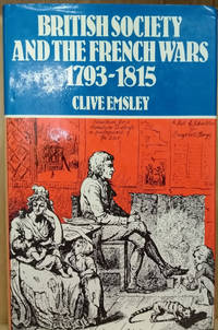 image of British Society and the French Wars: 1793-1815