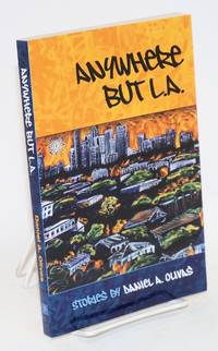 Anywhere but L.A.; stories