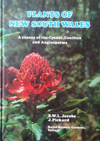 Plants of New South Wales: a census of the cycads, conifers and angiosperms by  J  Surrey & Pickard - Hardcover - 1981 - from Acanthophyllum Books and Biblio.com