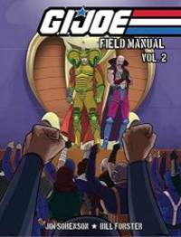 G.I. JOE: Field Manual Volume 2 by Jim Sorenson - 2013-06-08
