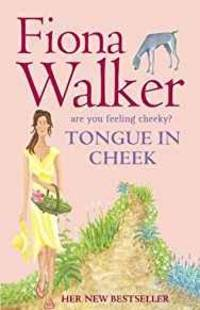 TONGUE IN CHEEK by  Fiona Walker - Paperback - 2006 - from Infinity Books Japan (SKU: RWARE0000039525)