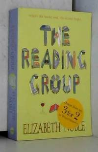 The Reading Group by Elizabeth Noble - Paperback - 2004 - from AMMAREAL (SKU: B-352-228)