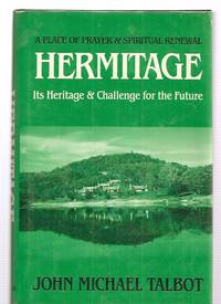 image of HERMITAGE: A PLACE OF PRAYER AND SPIRITUAL RENEWAL: ITS HERITAGE AND  CHALLENGE FOR THE FUTURE