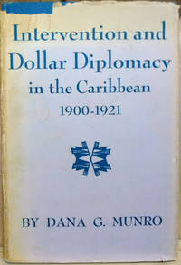 image of Intervention and Dollar Diplomacy in the Caribbean 1900-1921
