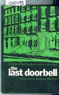 The Last Doorbell  A Lieutenant Kerrigan Mystery by Harrington Joseph - Hardcover - Book Club Edition - 1969 - from Francois Books and Biblio.co.uk