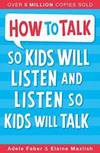 image of How to Talk So Kids Will Listen and Listen So Kids Will Talk