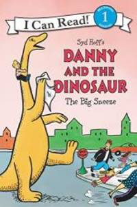 Danny and the Dinosaur: The Big Sneeze (I Can Read Level 1) by Syd Hoff - 2018-12-04 - from Books Express and Biblio.com