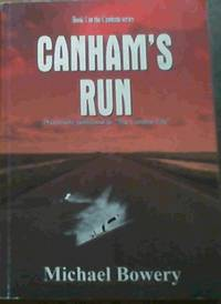 image of Canham's Run: Previously published as The Centaur File - Book 1 in the Canham Series