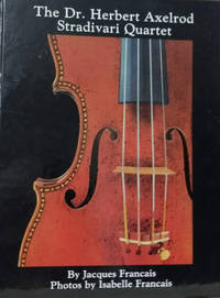 The Dr. Herbert Axelrod Stradivari Quartet