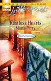 Restless Hearts (The Flanagans, Book 6) (Love Inspired #388) by Marta Perry - 2007-06-02