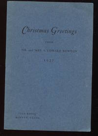 Christmas Greetings From Mr. and Mrs. A. Edward Newton.