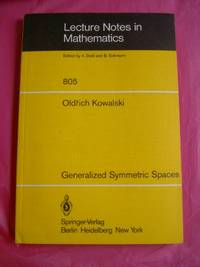 Generalized Symmetric Spaces