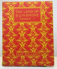The Land of Sunshine. Primer I.