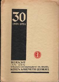 Bericht an den XVII.. Zionistenkongress in Basel. Juni, 1931. Keren Kayemeth Leisrael,