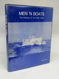Men 'N Boats: The Fisheries of the Great Lakes