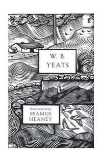 W. B. Yeats (Faber 80th Anniversary Edition)
