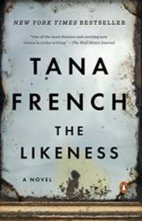 The Likeness by Tana French - 2009-02-04 - from Books Express (SKU: 0143115626n)