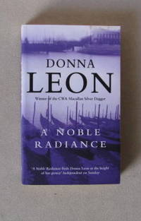 A Noble Radiance by  Donna Leon - Paperback - from Traderjo Bookseller (SKU: JY0071)