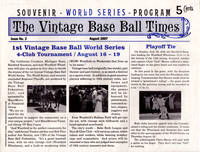 The Vintage Base Ball Times, no. 2, August 2007: Souvenir World Series Program
