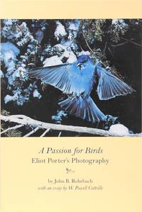 A Passion for Birds: Eliot Porter's Photography