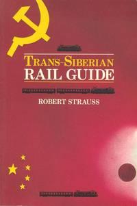 Trans-Siberian Rail Guide