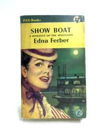 Show Boat by Edna Ferber - 1953
