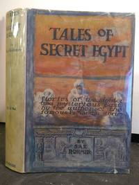 TALES OF SECRET EGYPT: STORIES OF THE SINISTER AND MYSTERIOUS EAST