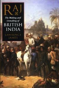 Raj, The Making and Unmaking of British India