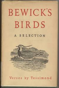 Bewick's Birds: A Selection. Verses by Tessimond