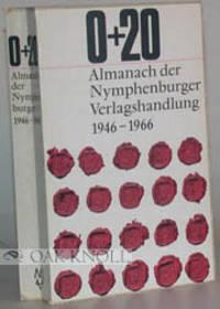 0+20: ALMANACH DER NYMPHENBURGER VERLAGSHANDLUNG 1946-1966