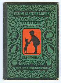 ELSON-GRAY BASIC READER- PRE-PRIMER [Dick and Jane]