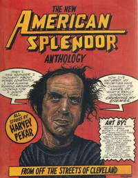 THE NEW AMERICAN SPLENDOR ANTHOLOGY  From Off the Streets of Cleveland