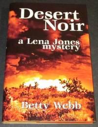 Desert Noir (Signed 1st)