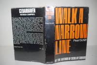 Walk A Narrow Line